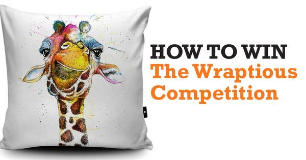 How to win the Wraptious Competition